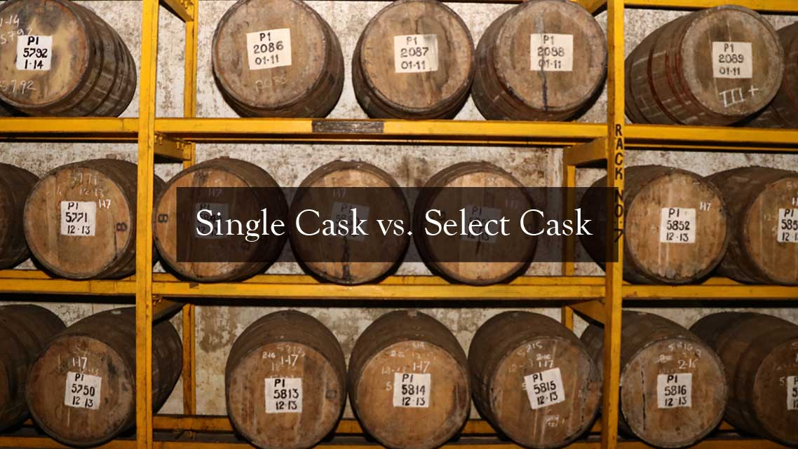 Single Cask vs Select Cask
