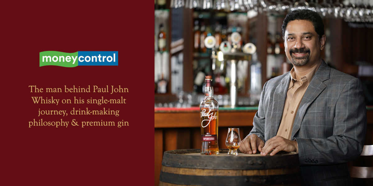 The man behind Paul John whisky on his single-malt journey, drink-making philosophy and premium gin in the works