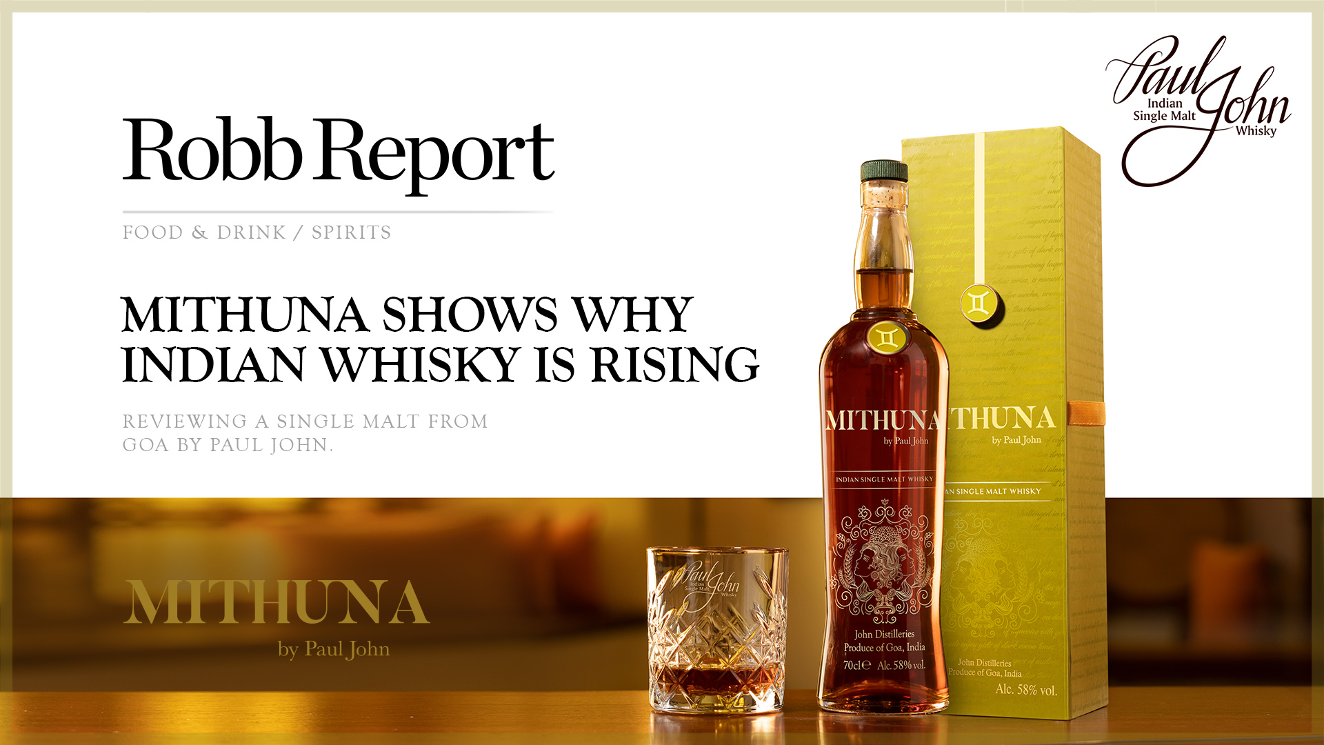 Mithuna Shows Why Indian Whisky Is Rising by Robb Report