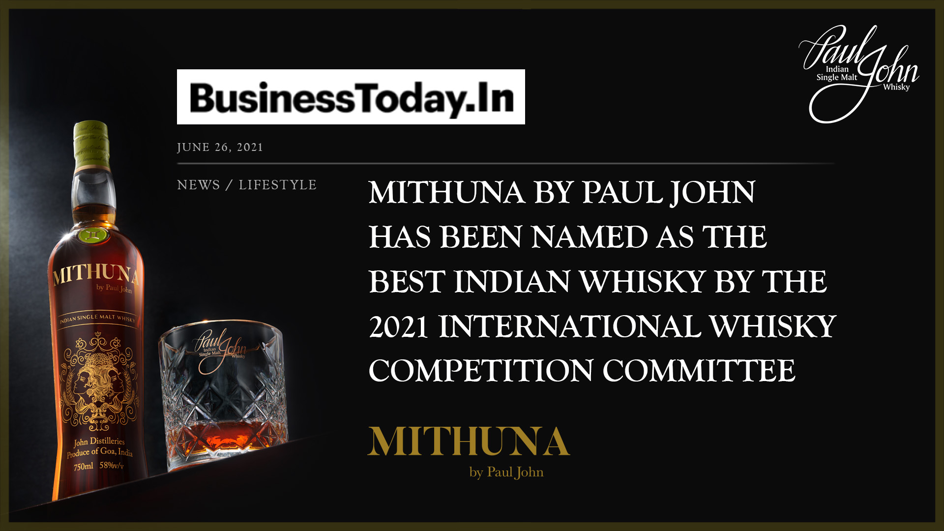 Paul John's Mithuna best Indian whisky By BusinessToday.In