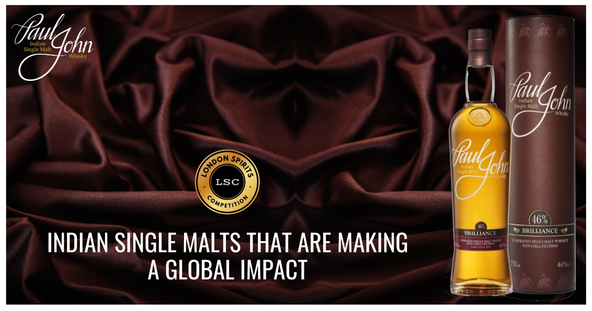Indian Single Malts That Are Making A Global Impact by London Spirits Competition